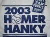 The 2003 Homer Hanky was done in blue, not sure I like it as much as the red and white ones.