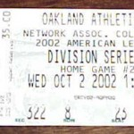 2002 Oakland A's ALDS ticket versus the Twins. Click on the ticket to see the full image.